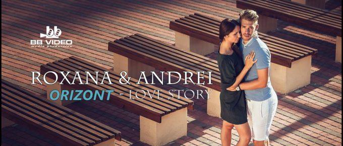 Love Story – Roxana si Andrei
